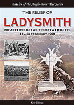 The Relief Of Ladysmith Break Through At Thukela Heights 13-28 February 1900