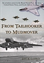 From Tailhooker to Mudmover